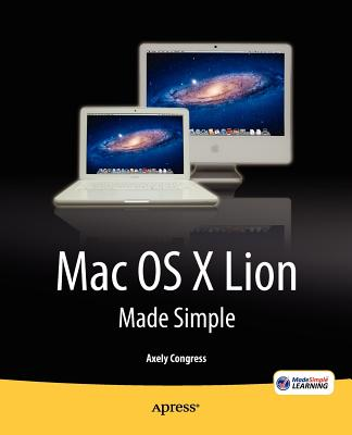 MAC OS X Lion Made Simple By Congress, Axely